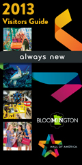2013 Bloomington and Mall of America Visitors Guide